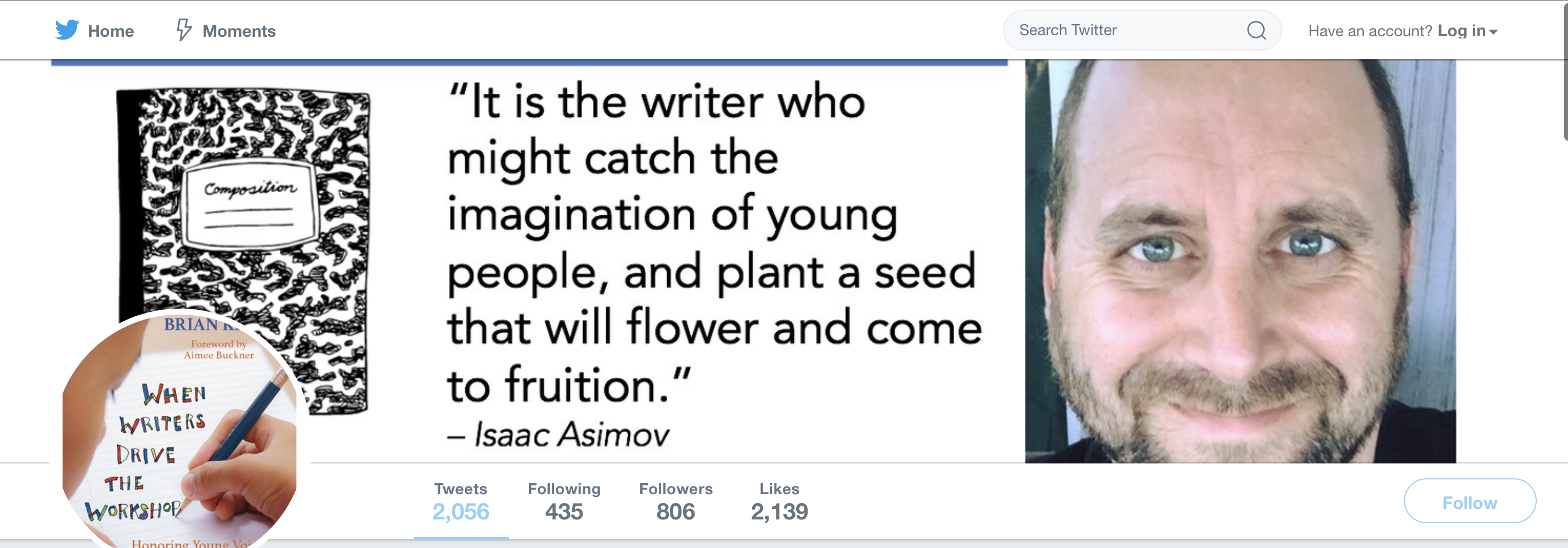 Brian s twitter page quote by isaac asimov further reflects his spirit of resolve
