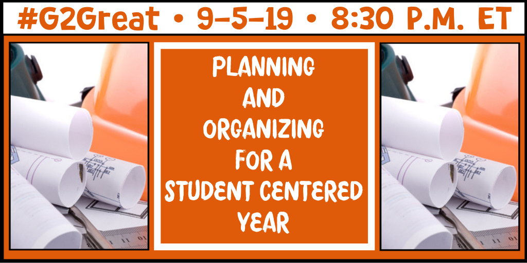 Planning and Organizing for a Student Centered Year - Literacy Lenses